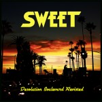 SWEET – Desolation Boulevard Revisited