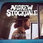 Andrew Stockdale announces 'Keep Moving' – the EP, the Album and the Tour!