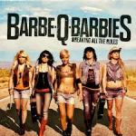 BARBE-Q-BARBIES – Breaking All The Rules