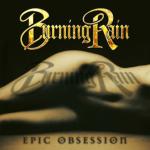 BURNING RAIN – Epic Obsession