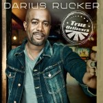 Darius Rucker's TRUE BELIEVERS in Stores May 21