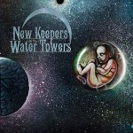 "NEW KEEPERS OF THE WATER TOWERS: ""The Cosmic Child"" Out Now on Listenable Records"