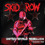 SKID ROW – United World Rebellion: Chapter One EP