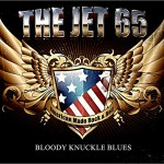 THE JET 65 – Bloody Knuckle Blues