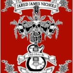 JARED JAMES NICHOLS – Old Glory & The Wild Revival