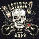 LOS BASTARDOS FINLANDESES – Day Of The Dead
