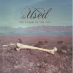 "The Used Release ""The Ocean Of The Sky"" EP Today, July 9th!"