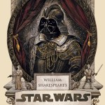 Book – William Shakespeare's Star Wars by Ian Doescher