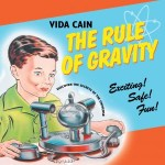 CD Review – Vida Cain – The Rule Of Gravity