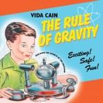 CD Review – Vida Cain – The Rule Of Gravity