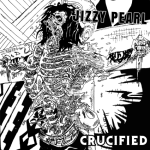 Jizzy Pearl re-releases Love/Hate's CRUCIFIED as a Jizzy Pearl record