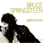 Shane's Music Challenge: BRUCE SPRINGSTEEN – 1975 – Born To Run