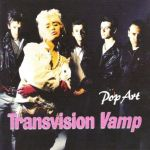 Shane's Music Challenge: TRANSVISION VAMP – 1988 – Pop Art