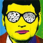 Shane's Music Challenge: BLACK GRAPE – 1995 – It's Great When You're Straight, Yeah!