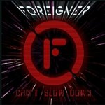 Shane's Rock Challenge: FOREIGNER – 2009 – Can't Slow Down