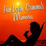 Shane's Rock Challenge: FUN LOVIN' CRIMINALS – 1999 – Mimosa