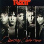 Shane's Rock Challenge: RATT – 1986 – Dancing Undercover