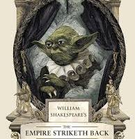 BOOK REVIEW: William Shakespeare's The Empire Striketh Back by Ian Doescher