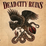 CD REVIEW: Dead City Ruins – Dead City Ruins
