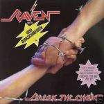 "Shane's Rock Challenge: RAVEN – 1983 – Break The Chain 12"" vinyl"