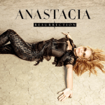 CD REVIEW: ANASTACIA – Resurrection
