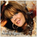 CD REVIEW: SHERRY LYNN – A Beautiful Life