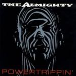 Shane's Rock Challenge: THE ALMIGHTY – 1993 – Powertrippin'