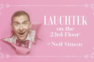 THEATRE REVIEW: Black Swan Theatre Company's Laughter On The 23rd Floor, by Neil Simon