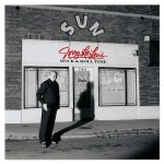 CD Review: Jerry Lee Lewis – Rock & Roll Time