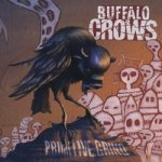 CD REVIEW: BUFFALO CROWS – Primitive Grind