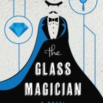 BOOK REVIEW: The Glass Magician by Charlie N Holmberg