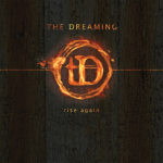 CD REVIEW: THE DREAMING – Rise Again