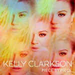 CD REVIEW: KELLY CLARKSON – Piece By Piece