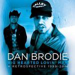 CD REVIEW: DAN BRODIE – Big Hearted Lovin' Man, A Retrospective 1999-2014