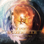 CD REVIEW: KISKE / SOMERVILLE – City Of Heroes