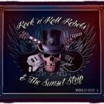 BOX SET REVIEW: ROCK N' ROLL REBELS & THE SUNSET STRIP Vol 1