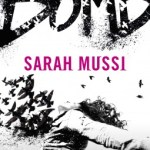 BOOK REVIEW: Bomb by Sarah Mussi