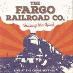 CD REVIEW – FARGO RAILROAD CO. – Sharing The Load