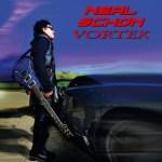 CD REVIEW: NEAL SCHON – Vortex