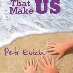 BOOK REVIEW: THE MOMENTS THAT MAKE US – Pete Evick