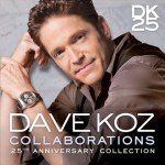 CD REVIEW: DAVE KOZ – Collaborations: 25th Anniversary Collection