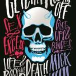 BOOK REVIEW: GETCHA ROCKS OFF by Mick Wall