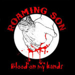 CD REVIEW: ROAMING SON – Blood On My Hands EP