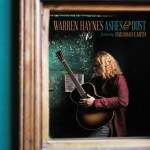 CD REVIEW: WARREN HAYNES – Ashes & Dust