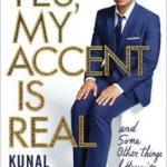 BOOK REVIEW: Yes, My Accent is Real by Kunal Nayyar