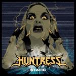 CD REVIEW: HUNTRESS – Static