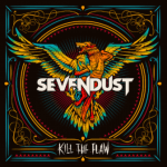 CD REVIEW: SEVENDUST – Kill The Flaw