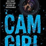 BOOK REVIEW: Cam Girl by Leah Raeder