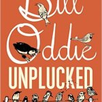 BOOK REVIEW: Bill Oddie Unplucked by Bill Oddie