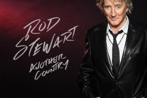 CD REVIEW: ROD STEWART – Another Country